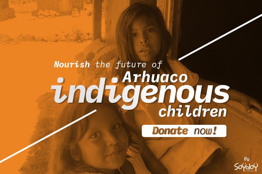 Nourish the future of Arhuaco indigenous children