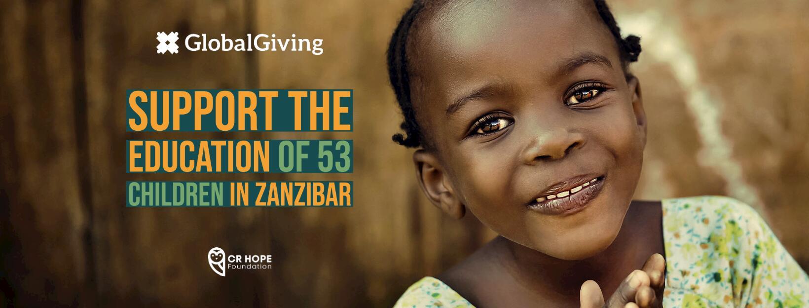 Support the Education of 53 Children in Zanzibar